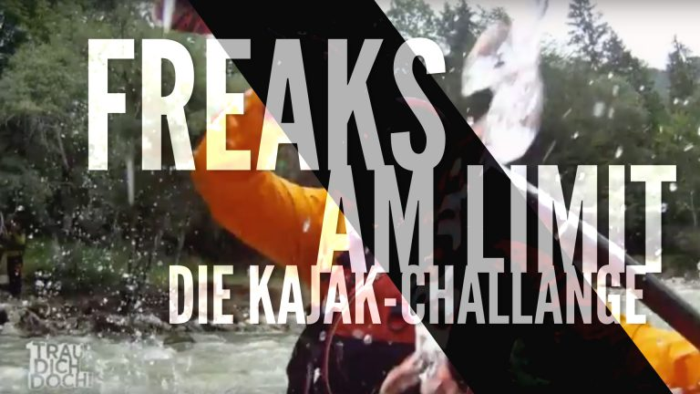 Freaks am Limit #10 Kajak-Challenge